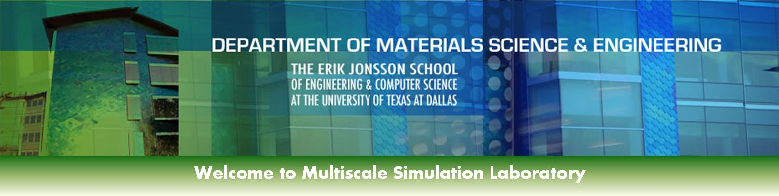 Welcome to Multiscale Simulation Lab at UT Dallas